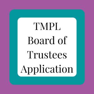 TMPL Board of Trustees Application